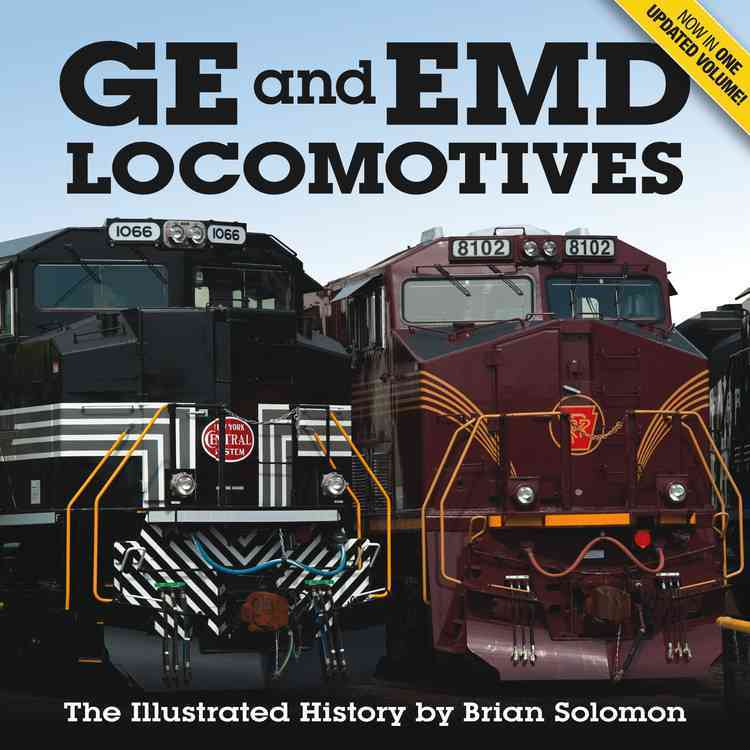 Ge and Emd Locomotives By Solomon, Brian